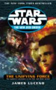 Cover-Bild zu Luceno, James: Star Wars: The New Jedi Order - The Unifying Force (eBook)