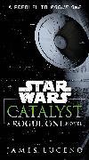 Cover-Bild zu Luceno, James: Catalyst (Star Wars) (eBook)