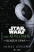 Cover-Bild zu Luceno, James: Star Wars* - Der Auslöser (eBook)