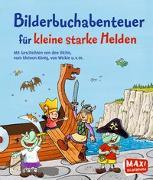 Cover-Bild zu Munck, Hedwig: Bilderbuchabenteuer für kleine starke Helden