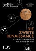 Cover-Bild zu Goldin, Ian: Die zweite Renaissance