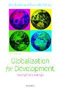 Cover-Bild zu Goldin, Ian (Professor of Globalisation and Development, University of Oxford; Director, Oxford Martin School; and Professorial Fellow, Balliol College, University of Oxford): Globalization for Development