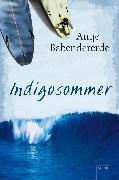 Cover-Bild zu Babendererde, Antje: Indigosommer (eBook)