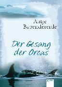 Cover-Bild zu Babendererde, Antje: Der Gesang der Orcas (eBook)