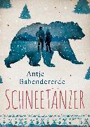 Cover-Bild zu Babendererde, Antje: Schneetänzer (eBook)