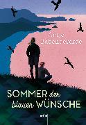 Cover-Bild zu Babendererde, Antje: Sommer der blauen Wünsche (eBook)
