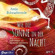 Cover-Bild zu Babendererde, Antje: Wie die Sonne in der Nacht (Audio Download)