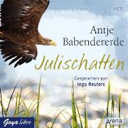Cover-Bild zu Babendererde, Antje: Julischatten (Audio Download)