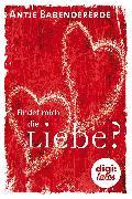 Cover-Bild zu Babendererde, Antje: Findet mich die Liebe? (eBook)