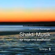 Cover-Bild zu Ranzinger, Christine: Shakti Musik