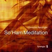 Cover-Bild zu Ranzinger, Christine: So'ham Meditation