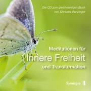 Cover-Bild zu Ranzinger, Christine: Meditationen für Innere Freiheit und Transformation