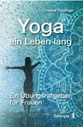 Cover-Bild zu Ranzinger, Christine: Yoga - ein Leben lang