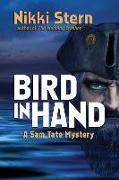 Cover-Bild zu Stern, Nikki: Bird In Hand: A Sam Tate Mystery