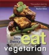 Cover-Bild zu Stern, Sam: Sam Stern's Eat Vegetarian