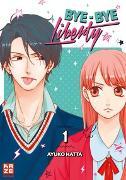 Cover-Bild zu Hatta, Ayuko: Bye-bye Liberty 01