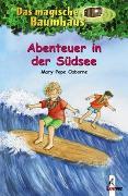 Cover-Bild zu Das magische Baumhaus 26 - Abenteuer in der Südsee von Pope Osborne, Mary