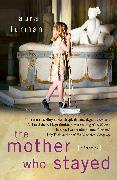 Cover-Bild zu Furman, Laura: The Mother Who Stayed