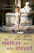 Cover-Bild zu Furman, Laura: The Mother Who Stayed (eBook)