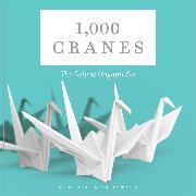 Cover-Bild zu Furman, Katherine: 1,000 Cranes