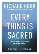 Cover-Bild zu Rohr, Richard: Every Thing is Sacred (eBook)