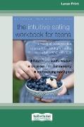 Cover-Bild zu Resch, Elyse: The Intuitive Eating Workbook for Teens