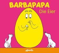 Cover-Bild zu Taylor, Talus: Barbapapa. Die Eier