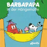 Cover-Bild zu Taylor, Talus: BARBAPAPA - In der Hängematte