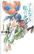 Cover-Bild zu Arakawa, Naoshi: Sayonara, Football 3
