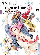 Cover-Bild zu Arakawa, Naoshi: A School Frozen in Time, volume 3