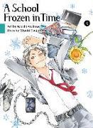 Cover-Bild zu Arakawa, Naoshi: A School Frozen in Time, volume 4