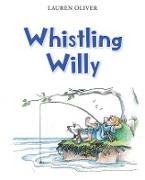 Cover-Bild zu Oliver, Lauren: Whistling Willy (eBook)