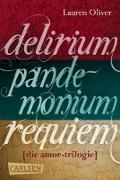Cover-Bild zu Oliver, Lauren: Delirium - Pandemonium - Requiem: Band 1-3 der romantischen Amor-Trilogie im Sammelband (eBook)