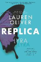 Cover-Bild zu Oliver, Lauren: Replica (eBook)