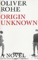 Cover-Bild zu Rohe, Oliver: Origin Unknown (eBook)