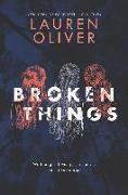 Cover-Bild zu Oliver, Lauren: Broken Things (eBook)