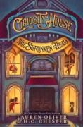 Cover-Bild zu Oliver, Lauren: Curiosity House: The Shrunken Head (eBook)