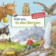 Cover-Bild zu Möller, Anne (Illustr.): Hör mal: In den Bergen