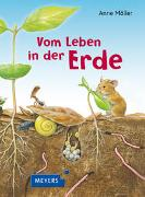 Cover-Bild zu Möller, Anne (Illustr.): Vom Leben in der Erde