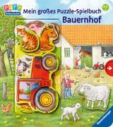 Cover-Bild zu Möller, Anne (Illustr.): Mein großes Puzzle-Spielbuch Bauernhof