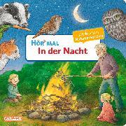 Cover-Bild zu Möller, Anne: Hör mal: In der Nacht