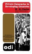 Cover-Bild zu Clarke, W. M.: Private Enterprise in Developing Countries (eBook)