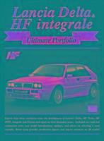 Cover-Bild zu Clarke, R. M. (Hrsg.): Lancia Delta HF Integrale Ultimate Portfolio