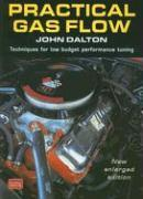 Cover-Bild zu Clarke, R. M.: Practical Gas Flow: Techniques for Low-Budget Performance Tuning