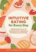 Cover-Bild zu Tribole, Evelyn: Intuitive Eating for Every Day