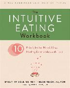 Cover-Bild zu Tribole, Evelyn: The Intuitive Eating Workbook