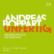 Cover-Bild zu Boppart, Andreas: Unfertig (Audio Download)
