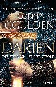 Cover-Bild zu Iggulden, Conn: Darien - Die Herrschaft der Zwölf (eBook)