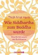 Cover-Bild zu eBook Wie Siddhartha zum Buddha wurde