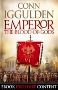 Cover-Bild zu Iggulden, Conn: Emperor: The Blood of Gods (Special Edition) (Emperor Series, Book 5) (eBook)
